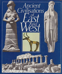 Ancient Civilisations of East and West, ed. by B. Piotrovsky, Progress Publishers, Moscow 1988
