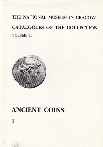 The National Museum in Cracow, Catalogues of the Collection, Volume II, Ancient Coins 1, The Coins of the Roman Republic and History of the Collection, National Museum in Cracow 1982