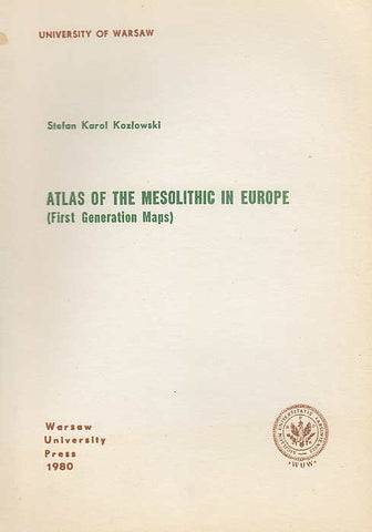 Stefan K. Kozlowski, Atlas of the Mesolithic in Europe (First Generation Maps), Warsaw University Press 1980