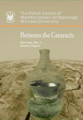 Between the Cataracts, Part 2, fascicule 1, Session Papers, ed. by W. Godlewski and A. Lajtar, Warsaw 2010