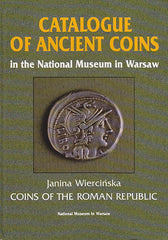 J. Wiercinska, Catalogue of Ancient Coins in the National Museum in Warsaw. Coins of the Roman Republic, Warsaw 1996