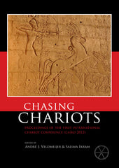 Chasing Chariots, Proceedings of the first international chariot conference (Cairo 2012), ed. by André J. Veldmeijer, Salima Ikram, Sidestone Press 2013