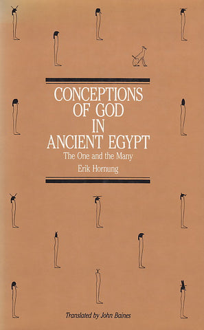 Erik Hornung, Conceptions of God in Ancient Egypt, the One and the Many, Cornell University Press, New York 1982