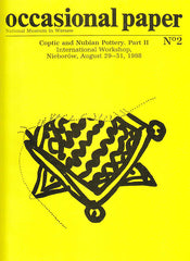 W. Godlewski (ed.), National Museum in Warsaw, Coptic and Nubian Pottery, Part II, International Workshop, Nieborow, August 29-31, 1988, Warsaw 1991