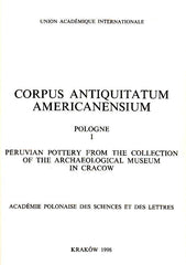 J. Z. Woloszyn, Corpus Antiquitatum Americanensium, Pologne I, Peruvian Pottery from the Collection of the Archaeological Museum in Cracow, Academie Polonaise des Sciences et des Lettres, Krakow 1998