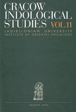 Cracow Indological Studies, vol. 11, Islam on the Indian Subcontinent, Language, Literature, Culture and History, ed. by A. Kuczkiewicz-Fras, Jagiellonian University, Institute of Oriental Philology, Cracow 2009
