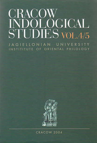Cracow Indological Studies, vol. 4/5: 2nd International Conference on Indian Studies, Proceedings, ed. by R. Czekalska, H. Marlewicz, Jagiellonian University, Institute of Oriental Philology, Cracow 2003