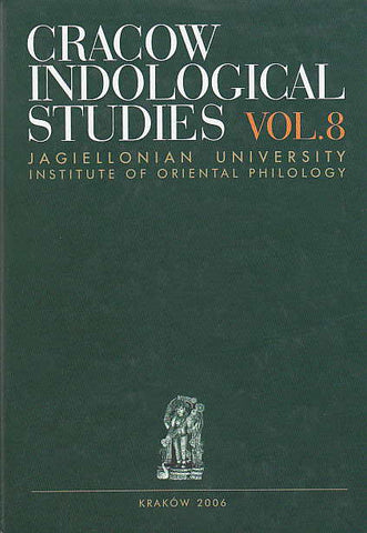 Cracow Indological Studies, vol. 8, Tantra and Visistadvaitavedanta, ed. by M. Czerniak-Drozdzowicz, Jagiellonian University, Institute of Oriental Philology, Cracow 2006