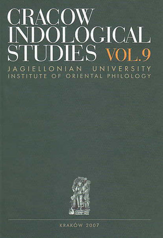 Cracow Indological Studies, vol. 9, Suprabhatam, Expressing and Experiencing Dawn Motifs in Indian Literature and Art, ed. by L. Sudyka, Jagiellonian University, Institute of Oriental Philology, Cracow 2007