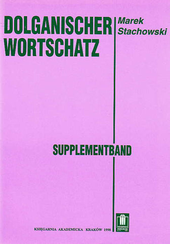 Marek Stachowski, Dolganischer Wortschatz. Supplementband, Krakow 1998