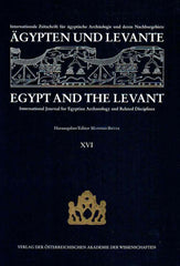 Egypt and the Levant, International Journal for Egyptian Archaeology and Related Disciplines,  vol. XVI (ed.) M. Bietak, Wien 2006