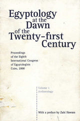 Egyptology at the Dawn of the Twenty-first Century, Proceedings of the Eighth International Congress of Egyptologists, Cairo 2000, Volume I, Archaeology, ed. by Zahi Hawass, The American University in Cairo Press, Cairo New York, 2003