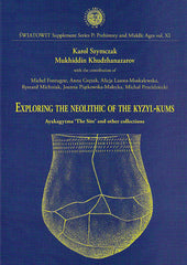 "Karol Szymczak, Mukhiddin Khudzanazarov et al, Exploring the Neolithic of the Kyzyl-kums, Ayakagytma ""The Site"" and other collections, Swiatowit Supplement Series P: Prehistory and Middle Ages, vol XI, Institute of Archaeology, Warsaw University, Warsaw 2006"