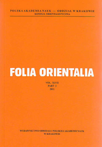 Folia Orientalia, vol. XLVII, part 2, 2011, Polish Academy of Sciences, Cracow 2011