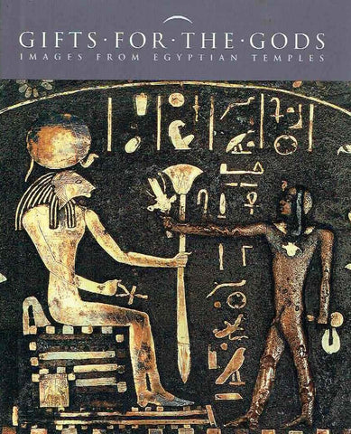 Marsha Hill (ed.), Gifts for the Gods, Images from Egyptian Temples, The Metropolitan Museum of Art, Yale University Press, 2008
