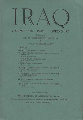 Iraq, vol. XXIX, part 1, Spring 1967, In Honour of the Seventy-Seventh Birthday of Professor Sidney Smith, British School of Archaeology in Iraq, 1966