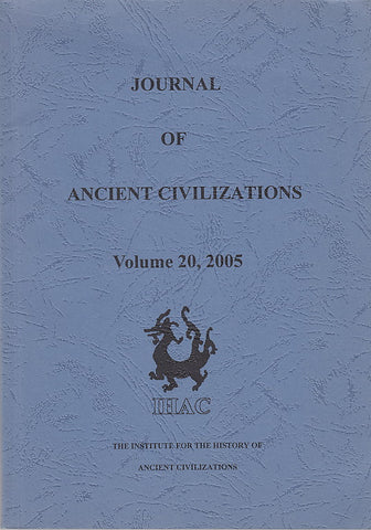 Journal of Ancient Civilizations, Volume 20, 2005, IHAC 2005