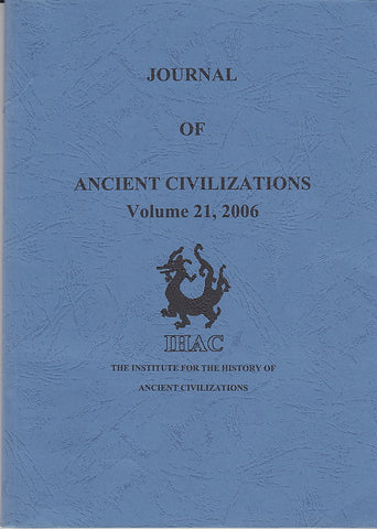 Journal of Ancient Civilizations, Volume 21, 2006, IHAC 2006