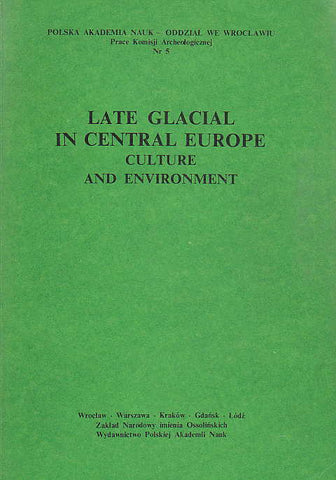 Late Glacial in Central Europe, Culture and Environment