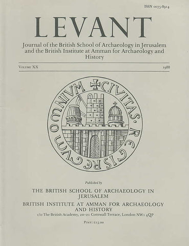 Levant, Volume XX, The British School of Archaeology in Jerusalem, The British Institute at Amman for Archaeology and History, 1988