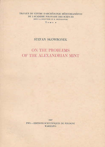 Stefan Skowronek, On the Problems of the Alexandrian Mint, Allusion to the Divinity of the Sovereign Appearing on the Coins of Egyptian Alexandria in the Period of the Early Roman Empire: 1st and 2nd Centusies A.D., Travaux du Centre d'Archéologie Méditerréenne de l'Académie Polonaise des Sciences, Tome 4, Warsaw 1967