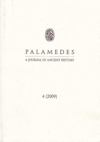 Palamedes, A Journal of Ancient History, 4(2009), Institute of History, University of Warsaw 2009