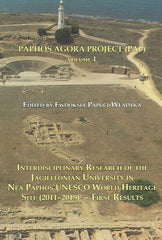 Paphos Agora Project (PAP), Volume 1, ed. by E. Papuci-Wladyka, Interdisciplinary Research of the Jagiellonian University in Nea Paphos UNESCO World Heritage Site (2011-2015) – First Results, Krakow 2020