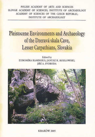 Pleistocene Environments and Archaeology of the Dzerava skala Cave, Lesser Carpathians, Slovakia