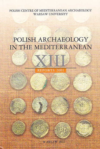 Polish Archaeology in the Mediterranean XIII, Reports 2001, Polish Centre of Mediterranean Archaeology, University of Warsaw 2002