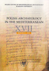 Polish Archaeology in the Mediterranean XVII, Reports 2005, Polish Centre of Mediterranean Archaeology, University of Warsaw 2007