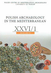 Polish Archaeology in the Mediterranean XXVI/1, Research, Polish Centre of Mediterranean Archaeology, University of Warsaw 2017