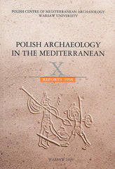 Polish Archaeology in the Mediterranean X, Reports 1998, Polish Centre of Mediterranean Archaeology, University of Warsaw 1999