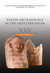 Polish Archaeology in the Mediterranean XXV, Research, Polish Centre of Mediterranean Archaeology, University of Warsaw 2016