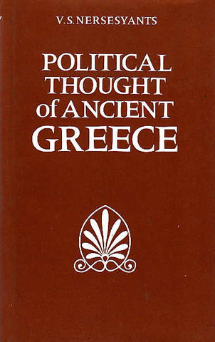 V.S. Nersesyants, Political Thought of Ancient Greece, Progress Publishers Moscow, 1986