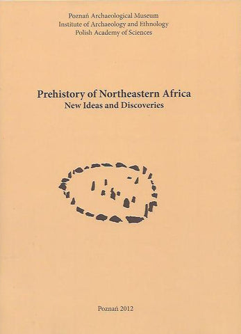 Prehistory of Northeastern Africa, New Ideas and Discoveries, Studies in African Archaeology, vol. 11, edited by J. Kabaciński, M. Chłodnicki, M. Kobusiewicz, Poznan Archaeological Museum, Institute of Archaeology and  Ethnology Polish Academy of Sciences, Poznań 2012