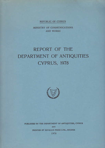 Report of the Department of Antiquities Cyprus 1978, Republic of Cyprus, Ministry of Communications and Works, 1978