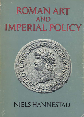 Niels Hannestad, Roman Art and Imperial Policy, Aarhus University Press 1988