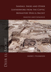 André J. Veldmeijer, Sandals, Shoes and other Leatherwork from the Coptic Monastery Deir el-Bachit, Analysis and Catalogue, Sidestone Press 2012