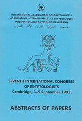 Seventh International Congress of Egyptologists, Cambridge, 3-9 September 1995, Abstracts of Papers, International Assocition of Egyptologists