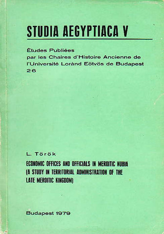 L. Török, Economic Offices and Officials in Meroitic Nubia (A Study in Territorial Administration of the Late Meroitic Kingdom), Studia Aegyptiaca V,  Études publiées par les Chaires d'Histoire Ancienne de l'Université Loránd Eötvös de Budapest 26, Budapest 1979