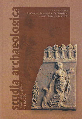 Studia Archaeologica, Jagiellonian University, Cracow 2001
