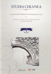 Studia Ceranea, Journal of the Waldemar Ceran Research Centre for the History and Culture of the Mediterranean Area and South-East Europe, Vol. 1/2011, Lodz 2011