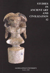 Studies in Ancient Art and Civilization, vol. 12, Jagiellonian University, Krakow 2008