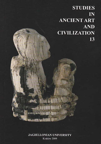Studies in Ancient Art and Civilization, vol. 13, Jagiellonian University, Krakow 2009