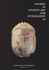 Studies in Ancient Art and Civilization, vol. 14, Jagiellonian University, Krakow 2010
