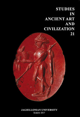 Studies in Ancient Art and Civilization, vol. 21, Jagiellonian University, Krakow 2017