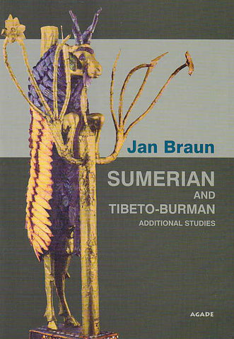 Jan Braun, Sumerian and Tibeto-Burman, Additional Studies, Agade, Warsaw 2004