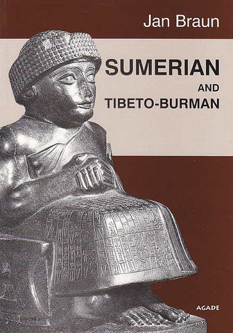 Jan Braun, Sumerian and Tibeto-Burman, Agade, Warsaw 2001