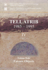 Tell Atrib IV, Fabian Welc, Faience Objects, Tell Atrib 1985-1995, PAM Monograph Series, vol. 5, Polish Centre of Mediterranean Archaeology University of Warsaw, Institute of Mediterranean and Oriental Cultures Polish Academy of Sciences, Warsaw 2014