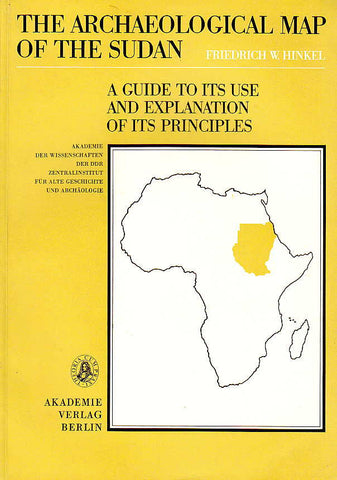 Friedrich W. Hinkel, The Archaeological Map of the Sudan, A Guide to its Use and Explanation of its Principles, Akademie-Verlag, Berlin 1977